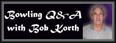 Bob Korth's Q&A